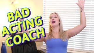 Bad Acting Coach