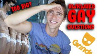 AWKWARD GAY QUESTIONS