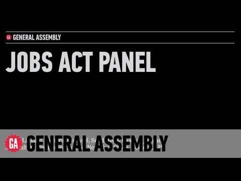 General Assembly: What Every Entrepreneur Needs to Know About the JOBS Act