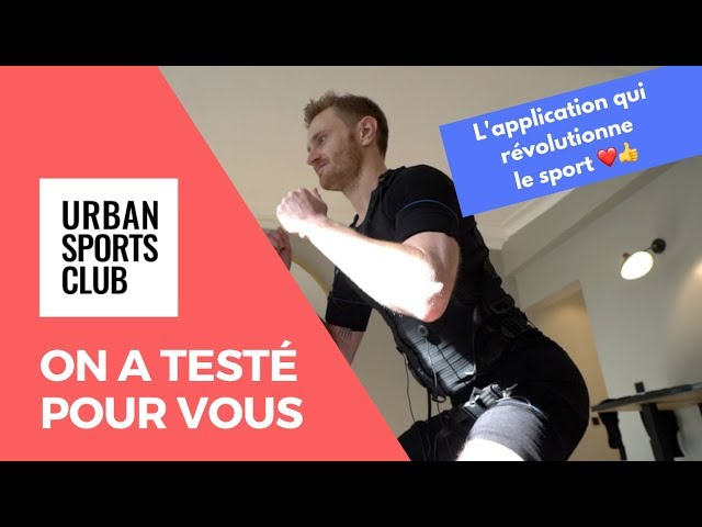 Urban Sports Club - On a testé l'app qui révolutionne le sport 😍