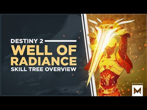 Destiny 2: Forsaken - Well Of Radiance Warlock Subclass Skill Tree & Gameplay, The Ultimate Support!