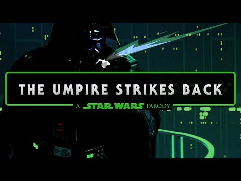 The Umpire Strikes Back | A STAR WARS PARODY