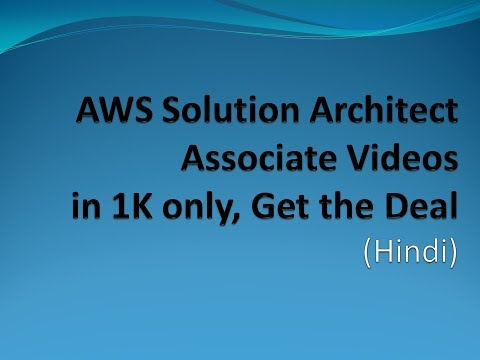 AWS Solution Architect Complete Self Learning Videos at just Rs. 1000 (Awesome Offer)