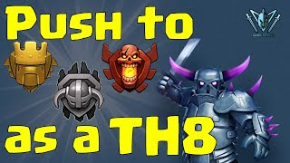 BEST WAY to get to Titan and Champion League as a TH8 | Trophy Push | Clash of Clans with Leonidas!
