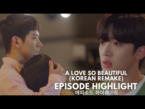 Download A LOVE SO BEAUTIFUL [KOREAN REMAKE] EPISODE 12 HIGHLIGHT | ALL ABOUT K