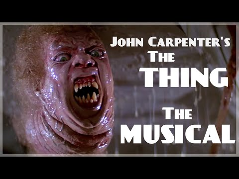 John Carpenter's THE THING: THE MUSICAL