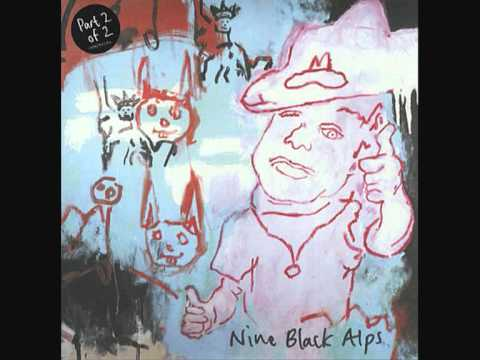 Nine Black Alps - Lost House