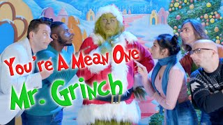 YOU'RE A MEAN ONE MR. GRINCH | VoicePlay Feat. Adriana Arellano