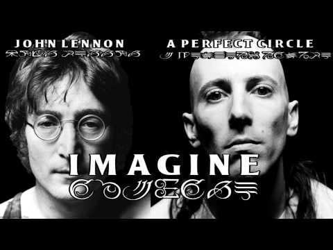 Imagine (John Lennon A Perfect Circle Mashup)
