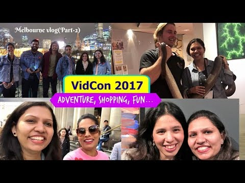 Melbourne Vlog Part 2   VidCon 2017   Australia Travel Vlog   #kabitavlogs   kabitasifestyle