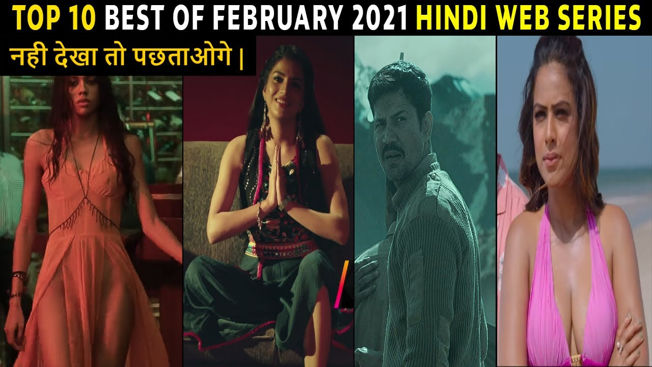 Download Top 10 Best Hindi Web Series 2021 Best Of February 2021