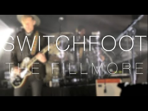 Switchfoot LIVE At The Fillmore (03.03.19) [Song Markers In Description]