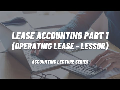 Lease Accounting Part 1 (Operating Lease - Lessor)
