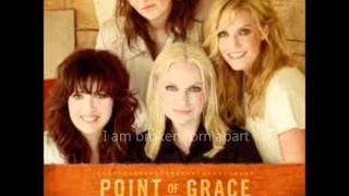 Watch Point Of Grace Heal The Wound video