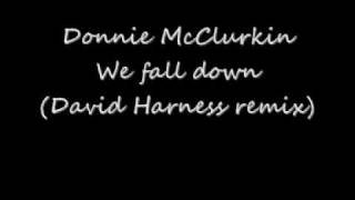 Donnie McClurkin   We fall down David Harness Remix