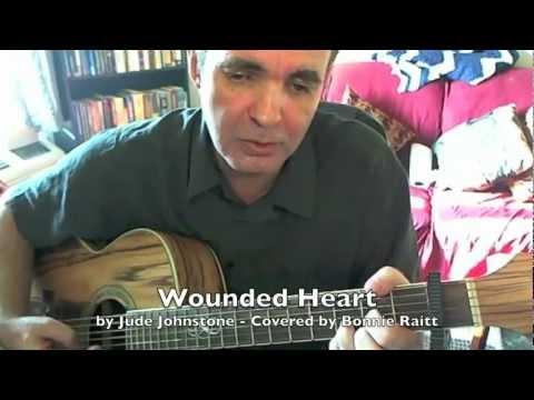 Wounded Heart  Jude Johnstone  Bonnie Raitt