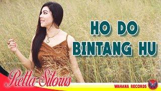 Retta Sitorus - Ho Do Bintang Hu | LAGU BATAK TERPOPULER