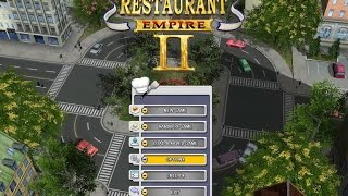 Restaurant Empire 2 gameplay (PC Game, 2009)