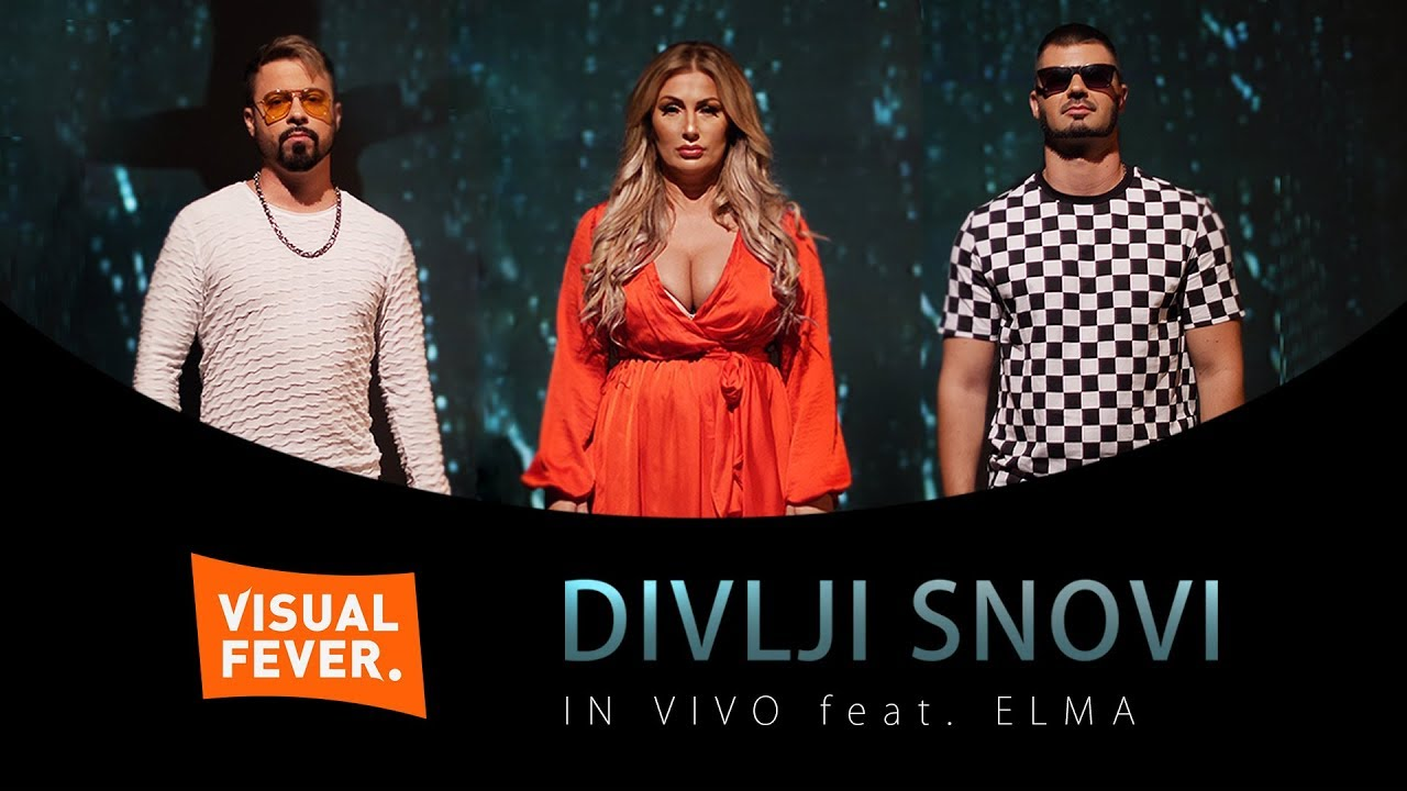 IN VIVO feat. ELMA - Divlji Snovi (OFFICIAL VIDEO)