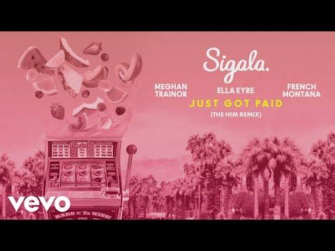 Sigala - Just Got Paid (The Him Remix) [Audio]