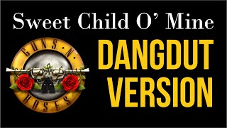 Top Hits -  Sweet Child O Mine Dangdut Mantaapp Xd