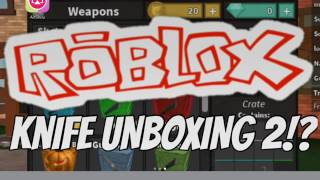 Roblox | KNIFE UNBOXING 2 [174]