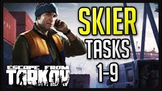 Skier Tasks 1-9 Complete Guide - Escape from Tarkov