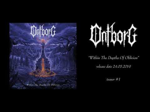 Ontborg - Within The Depths Of Oblivion - Album Teaser #1
