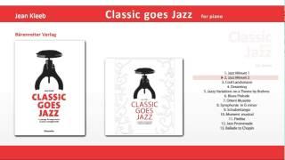 Classic goes Jazz 2 Jazz Minuet 2