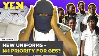 Ghana Nti: Why is the introduction of new uniforms a priority of GES?    #Yencomgh