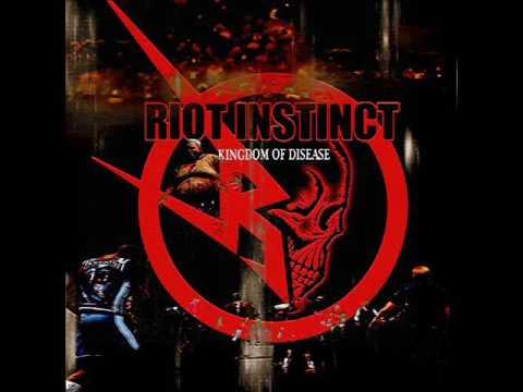 Riot Instinct - Kingdom Of Disease (Full EP, 2017)