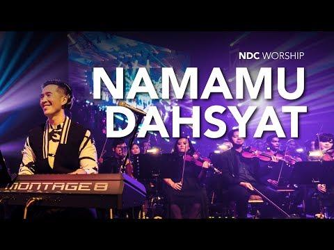 NDC Worship - NamaMu Dahsyat (Live Performance)