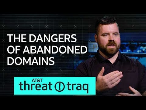 8/30/18 The Dangers of Abandoned Domains | AT&T ThreatTraq