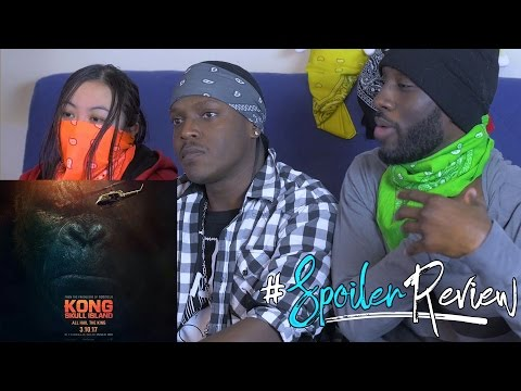 KONG: Skull Island | SPOILER Movie Review