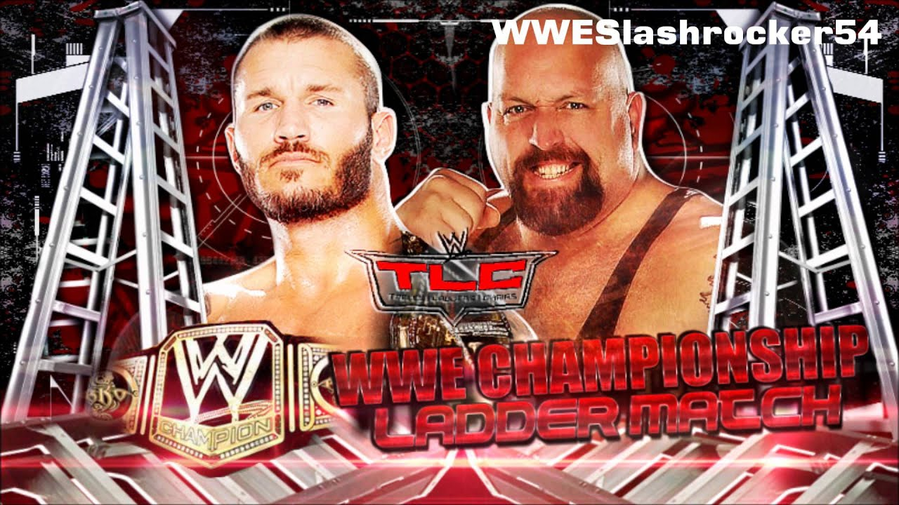 Wwe tables ladders and chairs 2013 poster - Wwe Tlc 2013 Randy Orton Vs Big Show In A Ladder Match For The Wwe Championship