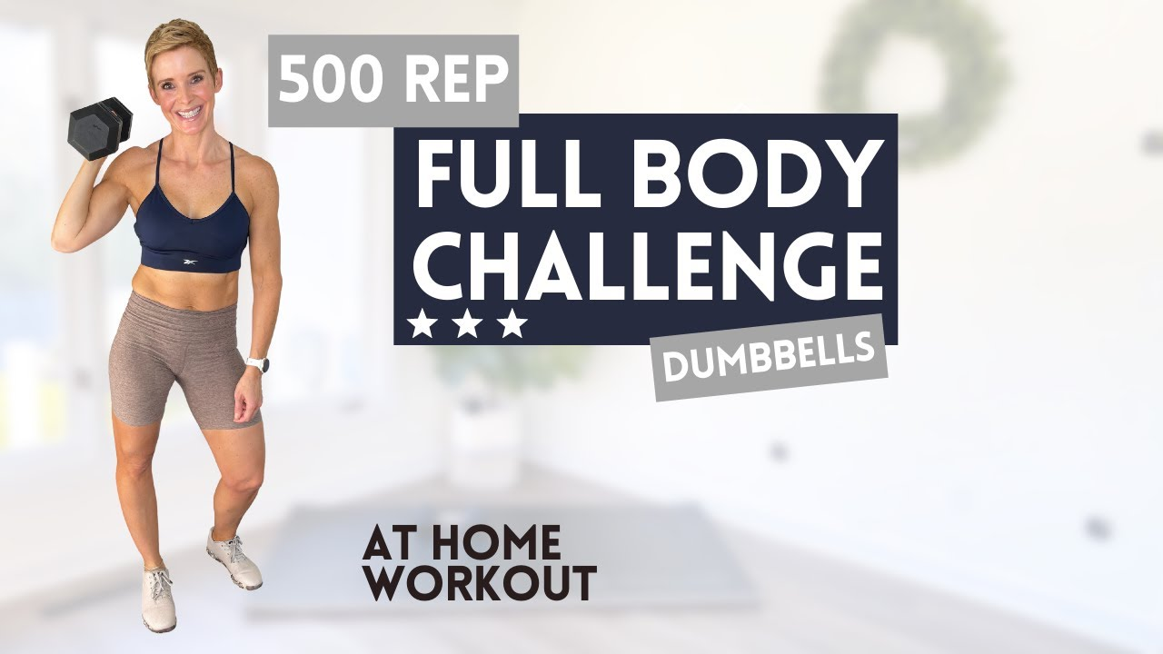 500 REP FULL BODY CHALLENGE