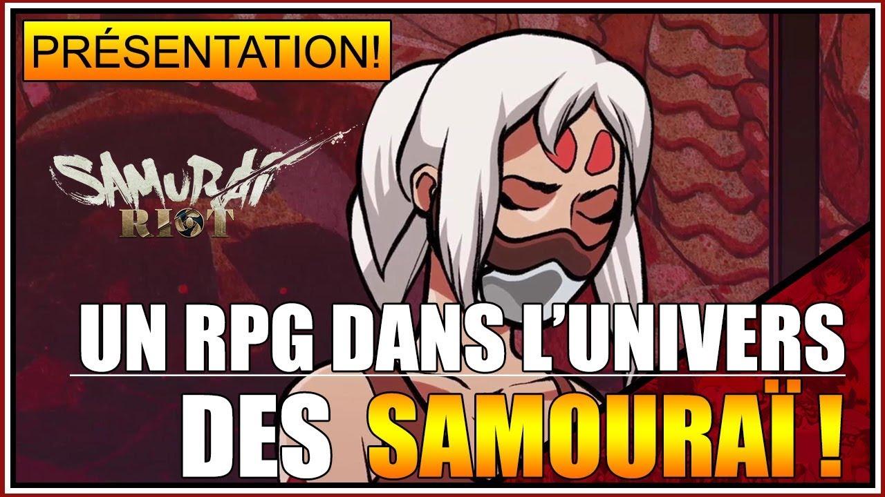 PRÉSENTATION - UN TRÈS BON RPG DANS L'UNIVERS DES SAMOURAÏ - SAMURAI RIOT - FR