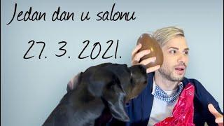 Jedan dan u salonu (27. 3. 2021.)