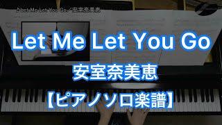 Let Me Let You Go/安室奈美恵