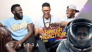 Ad Astra Trailer Reaction
