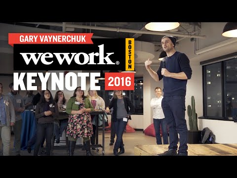 WeWork Boston Gary Vaynerchuk Keynote | March 2016