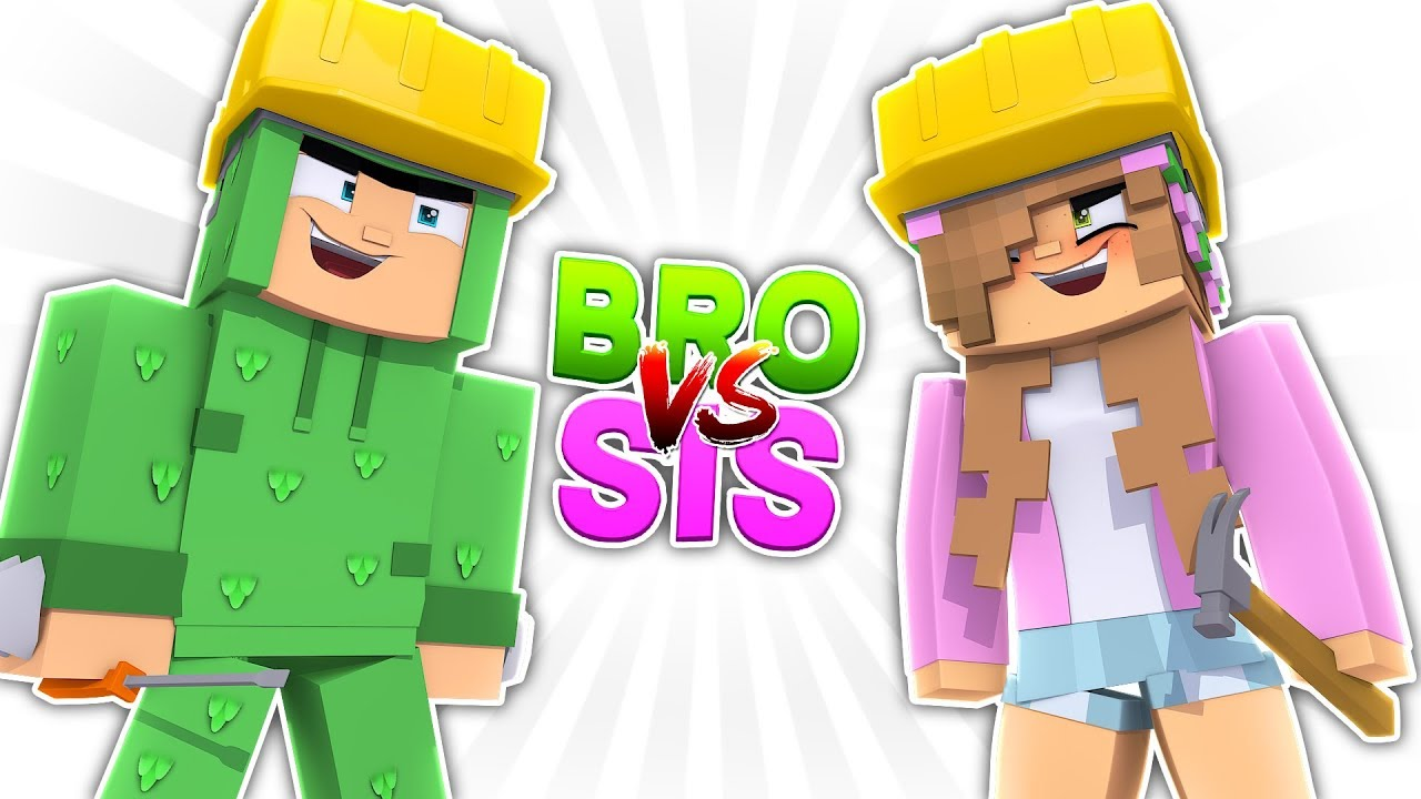 Sis VS. Bro - YouTube