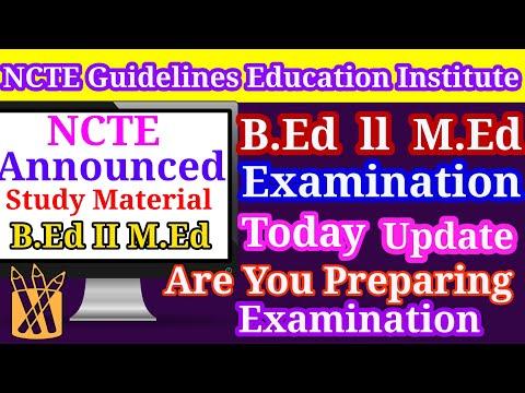 B.Ed M.Ed I & IIYear ExaminationUpdate for NCTE Guidelines for Educationinstitute College University