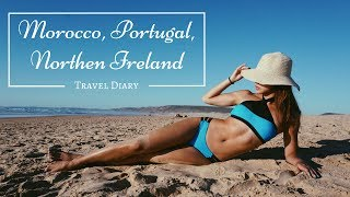 【Europe Africa Travel Vlog】Morocco, Portugal, Northern Ireland 與男友浪漫遊摩洛哥, 葡萄牙, 北愛爾蘭 Vlog