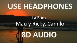 Mau y Ricky, Camilo - La Boca ( 8D Audio / Subs ) 🎧