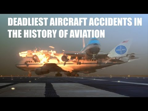 10 Deadliest Aircraft Accidents in the history of Aviation  | TOP 10 | AVIATION CLUB