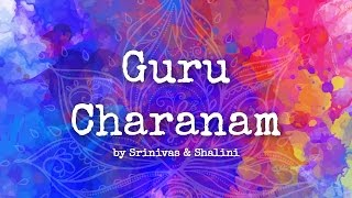 Guru Charanam Sada Bhajo | Lyrics | Shalini | Art of Living Bhajan