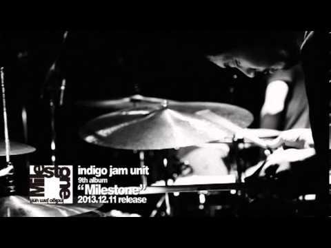 indigo jam unit - MILESTONE RELEASE PROMO