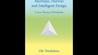Martinus, Darwin and Intelligent Design – A new Theory of Evolution -  book by Ole Therkelsen