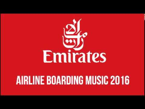 Emirates - Airline Boarding Music 2016